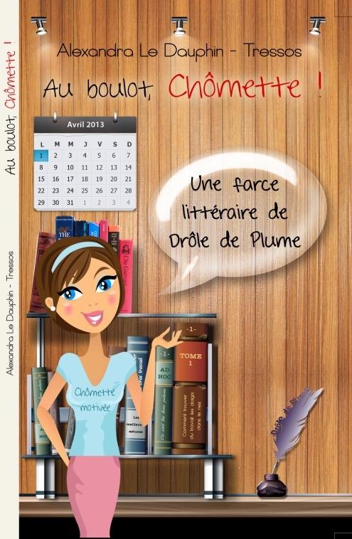 Au Boulot, Chômette !